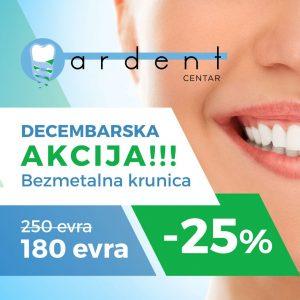 "Akcija u decembru mesecu u ""Ardent centru"" bezmetalna krunica do -30%"